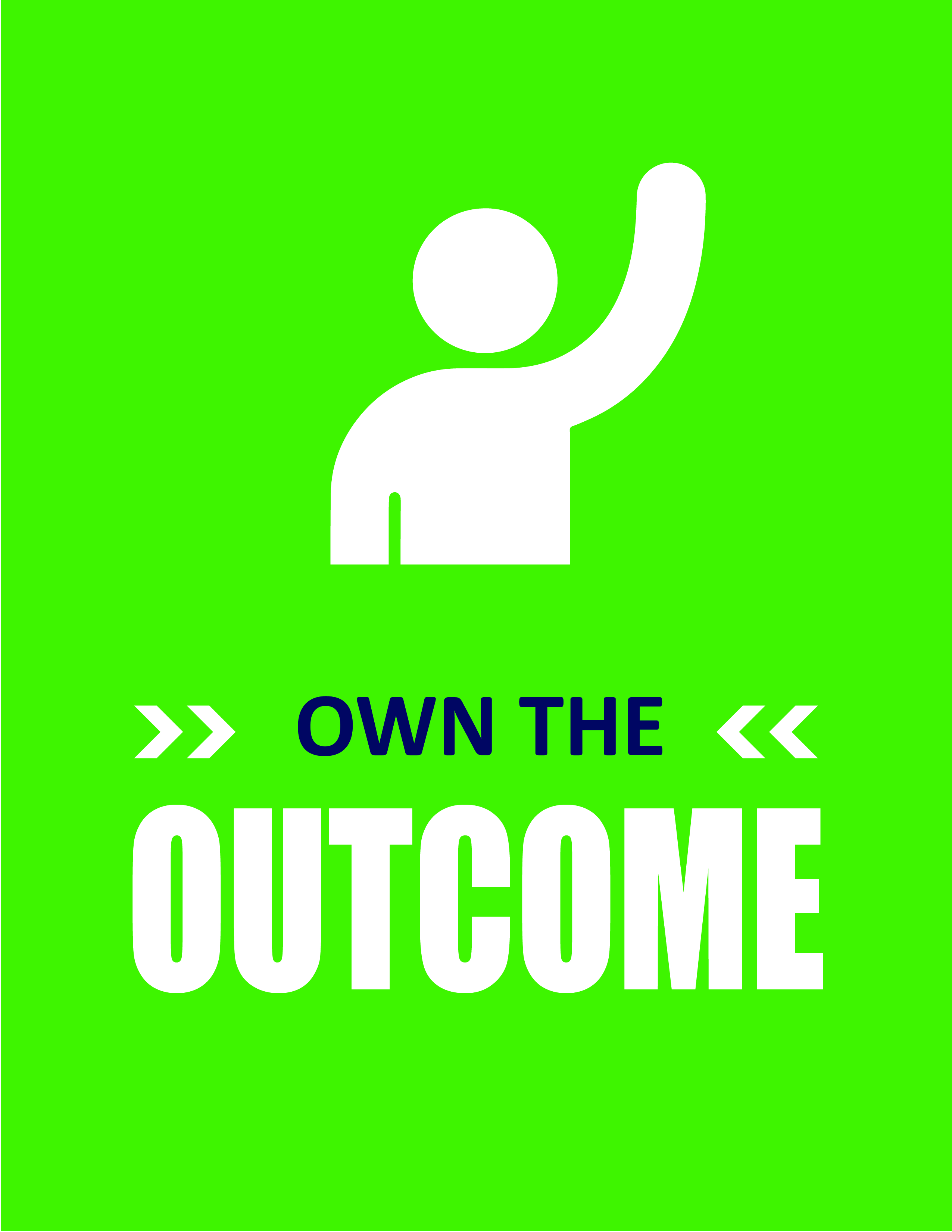 Own the Outcome