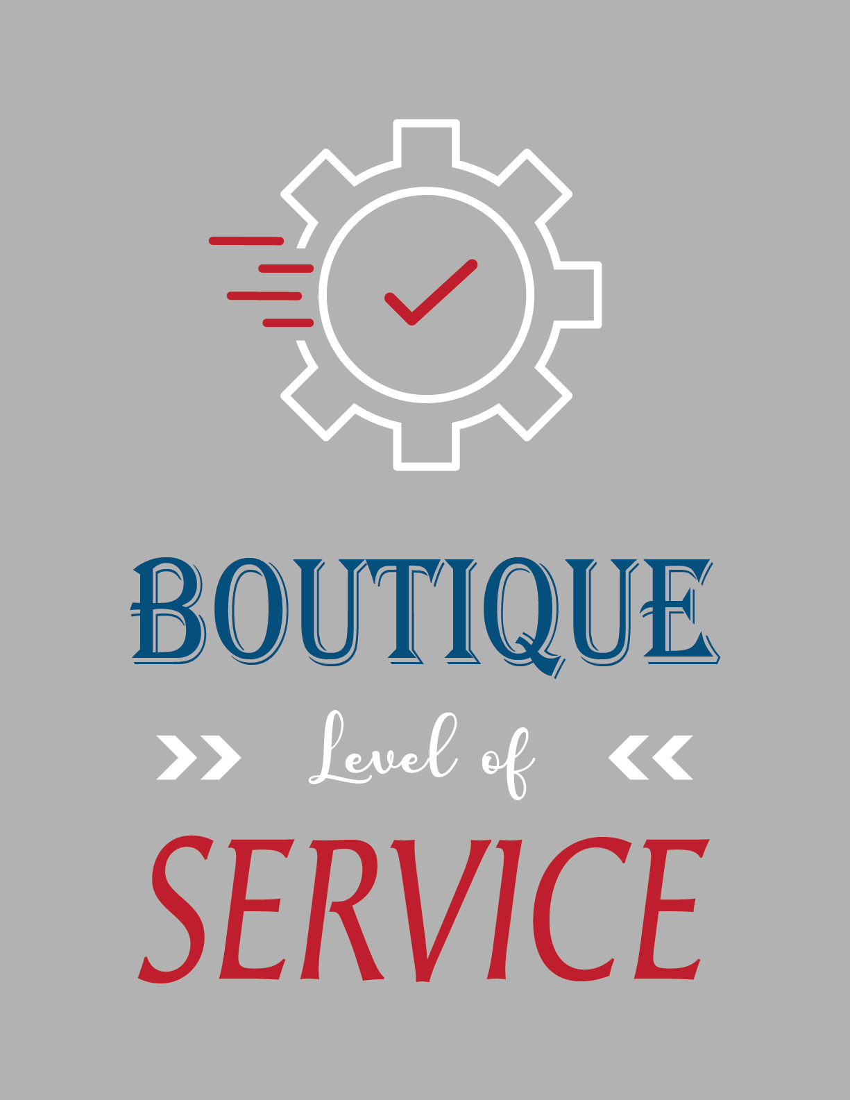 Boutique Level of Service